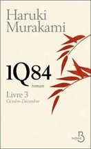Haruki Murakami - 1Q84 Trilogie 3