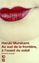 Haruki Murakami - Au sud de la frontière, à l'ouest du soleil
