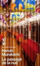 Haruki Murakami - Le Passage de la nuit