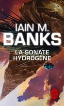 Iain M. Banks - La Sonate Hydrogène