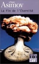 Isaac Asimov - La fin de l'éternité