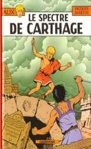 Jacques Martin - Le Spectre de Carthage