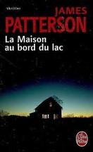 James Patterson - La Maison au bord du lac