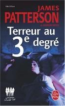 James Patterson - Terreur au troisième degré