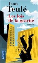 Jean Teulé - Les lois de la gravité