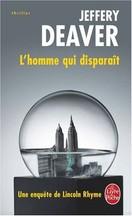 Jeffery Deaver - L'homme qui disparaît