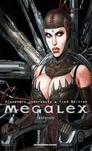 Jodorowsky & Beltran - Megalex : Intégrale