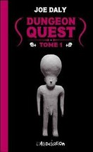 Joe Daly - Dungeon Quest, Tome 1