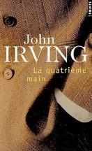 John Irving - La quatrième main