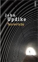 John Updike - Terroriste