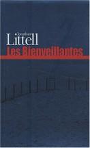 Jonathan Littell - Les Bienveillantes