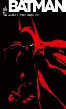 Loeb & Sale - Batman : Amère victoire