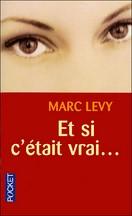Marc Levy - Et si c'était vrai…