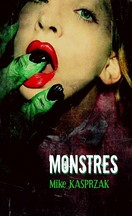 Mike Kasprzak - Monstres