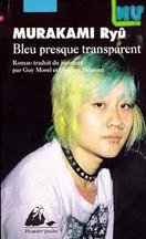 Murakami Ryū - Bleu presque transparent