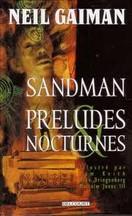 Neil Gaiman - Sandman : préludes et nocturnes