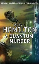 Peter F. Hamilton - A Quantum Murder