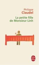 Philippe Claudel - La petite fille de Monsieur Linh
