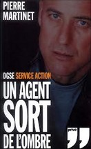 Pierre Martinet - DGSE Service action