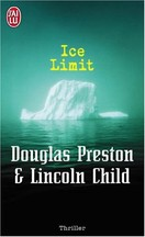 Preston & Child - Ice Limit