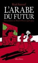 Riad Sattouf - L'Arabe du futur