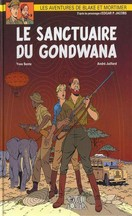 Sente & Juillard - Le Sanctuaire du Gondwana