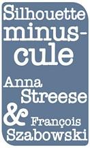 Streese & Szabowski - Silhouette minuscule
