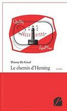 Thierry De Greef - Le chemin d'Heming
