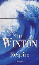 Tim Winton - Respire