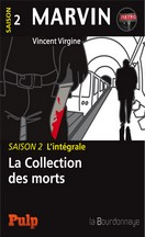 Vincent Virgine - Marvin, saison 2 : La Collection des morts
