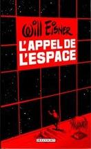 Will Eisner - L'appel de l'espace