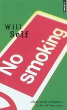 Will Self - No smoking