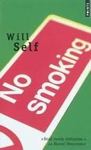 Will Self - No smoking