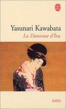 Yasunari Kawabata - La Danseuse d'Izu
