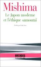 Yukio Mishima - Le Japon moderne et l'éthique samouraï
