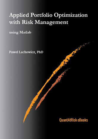 Applied Portfolio Optimization with Risk Management using Matlab