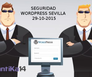 Seguridad WordPress Sevilla 29-10-2015