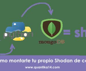 Cómo crear tu propio Shodan: mongoDB [Parte I]