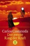 Carlos Castaneda – Der zweite Ring der Kraft
