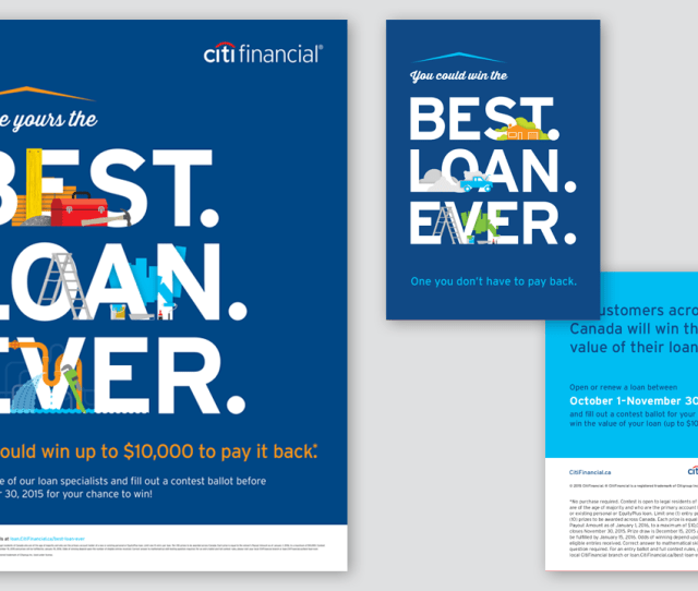 The Contest Rolled Out Across Canada In The Fall Of 2015 Promoted In More Than 200 Citifinancial Branches Using Posters Tent Cards And Calendar Giveaways