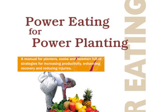 Power Eating for Power Planting guide for Penticton tree planters.
