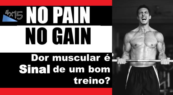 A dor muscular tardia é um sinal de um bom treino?