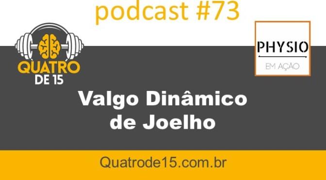 Podcast #73 – Valgo Dinâmico de Joelho