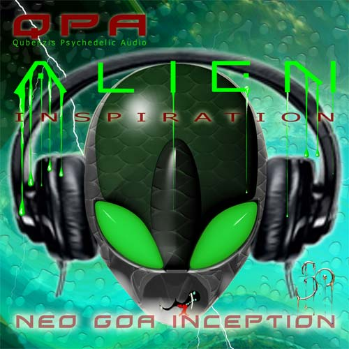 Name of this release is Alien Inspiration Neo Goa Inception. Music created by Qubenzis Psy Audio