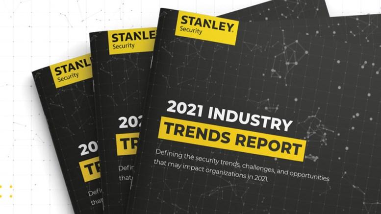 STANLEY Security Releases 2021 Industry Trends Report