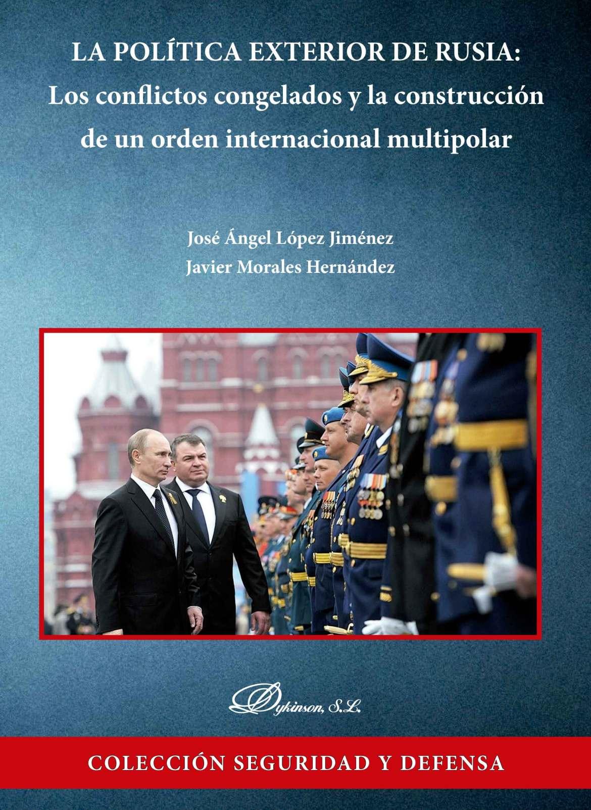 La política exterior de Rusia. Revista qué leer.