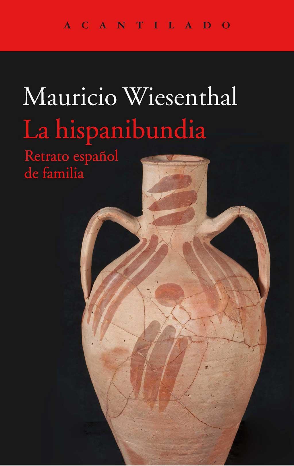 La hispanibundia. Mauricio Wiesenthal