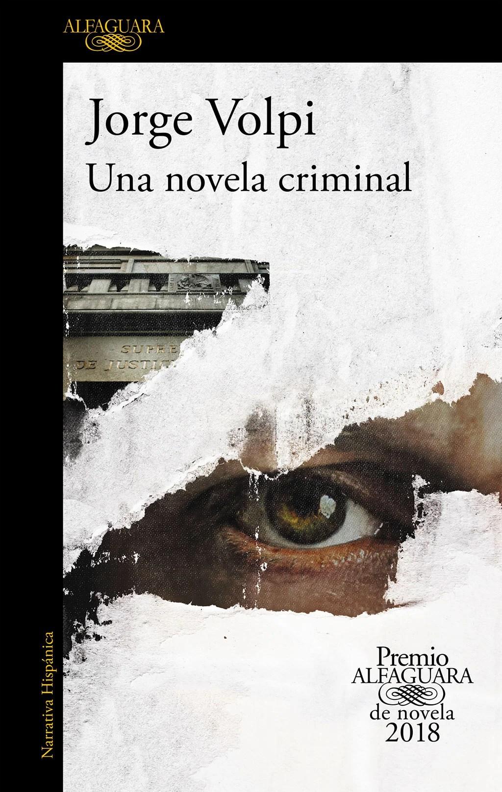 Jorge Volpi. Una novela criminal.