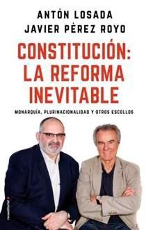 Constitución española. La reforma inevitable.
