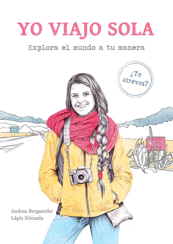 Libros ilustrados sobre mujeres. Yo viajo sola.